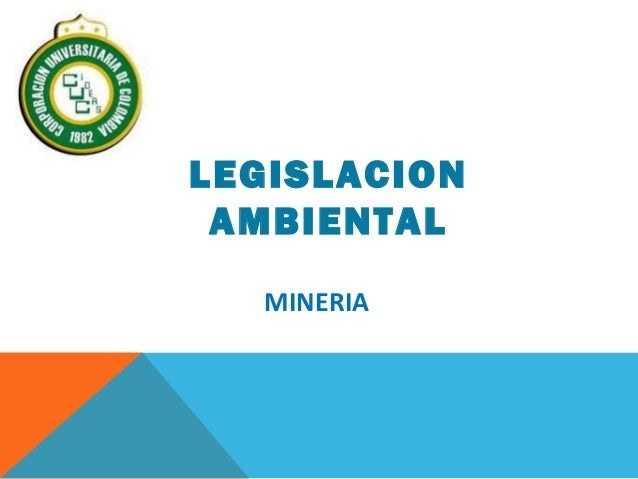 la legislacion ambiental en colombia: