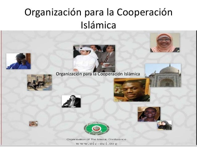 Organización para la CooperaciónIslámicaOrganización para la Cooperación Islámica