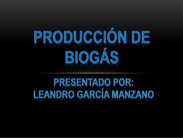 FORMULACION DE PROBLEMA Equivalencias energéticas del biogás 1000 litros(1 m3) de biogás equivale a: madera 1.3kg Bosta se...