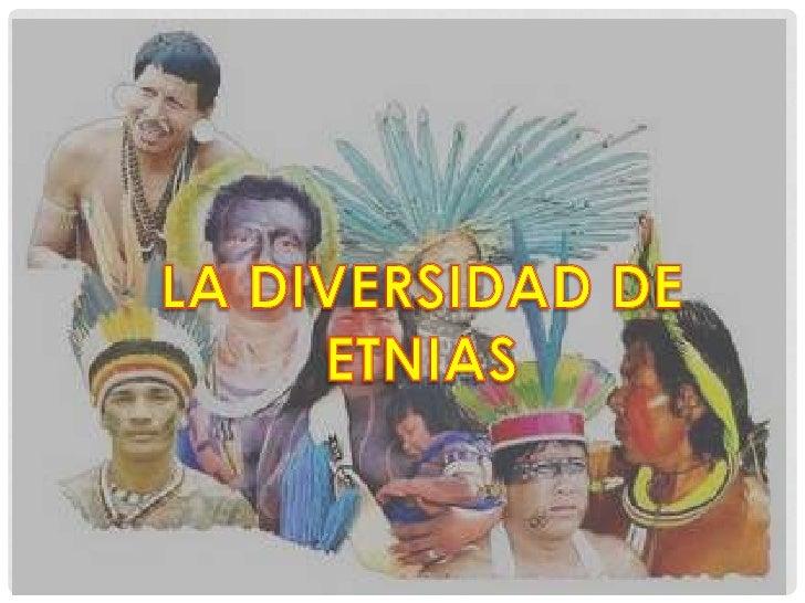 Etnia es uno de los numerosostérminos que designan a ungrupo humano, o a unacolectividad que se identificauno mismo y haci...