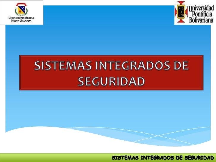 Exposicion sistemas integrados de seguridad - Sistemas de seguridad ...