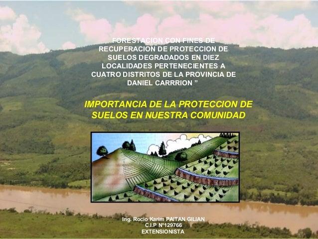 IMPACTO AMBIENTAL: CON FINES DE          FORESTACION Deforestación           RECUPERACION DE PROTECCION DE             SUE...