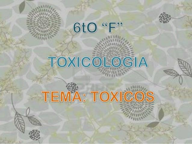1.MICROBIOLOGICO:  Enterotoxina A  Rubratoxina  Patulina  Fumonisinas b1 y B2 2.ANIMAL: Tetradotoxina Histamina 3.VE...