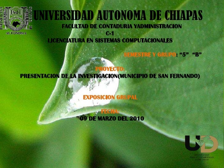 UNIVERSIDAD AUTONOMA DE CHIAPAS<br />FACULTAD DE CONTADURIA YADMINISTRACION <br />C-1<br />LICENCIATURA EN SISTEMAS CO...