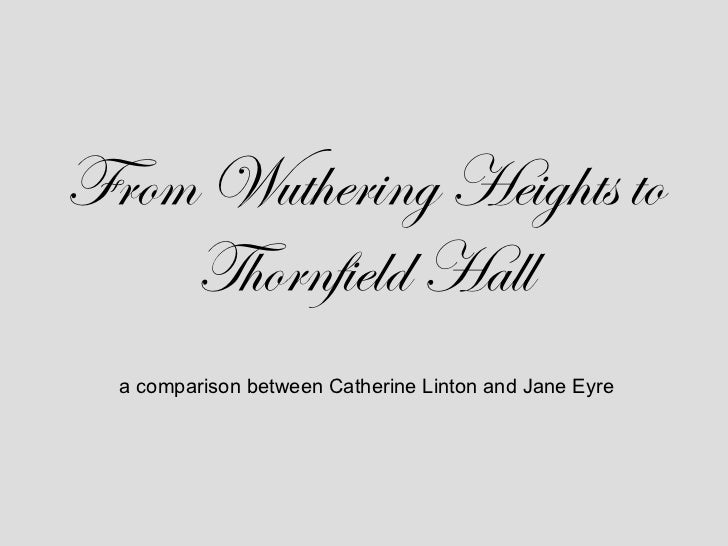From Wuthering Heights to Thornfield Hall