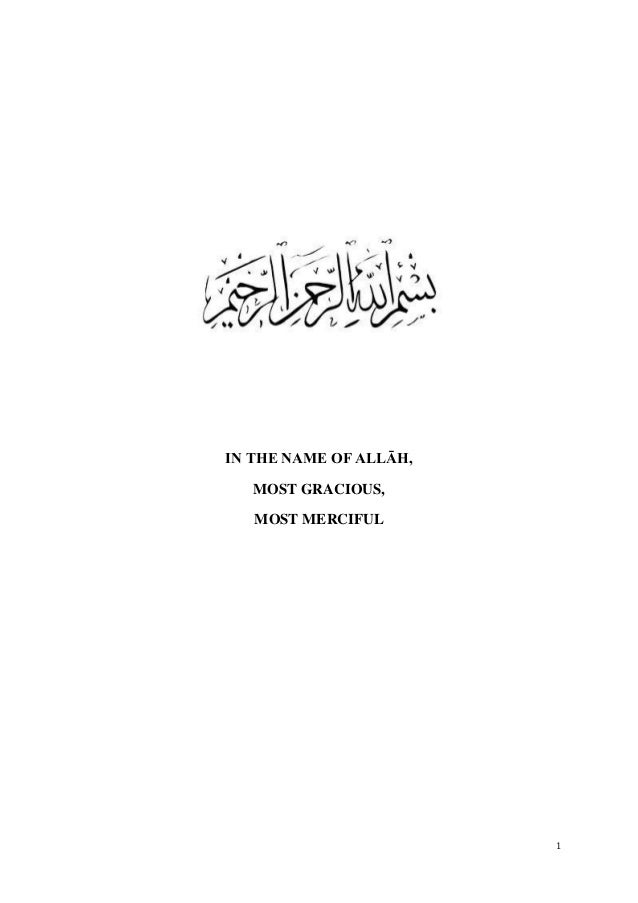 1 IN THE NAME OF ALLĀH, MOST GRACIOUS, MOST MERCIFUL