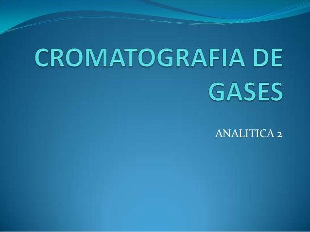 Exposision cromatografia de gases