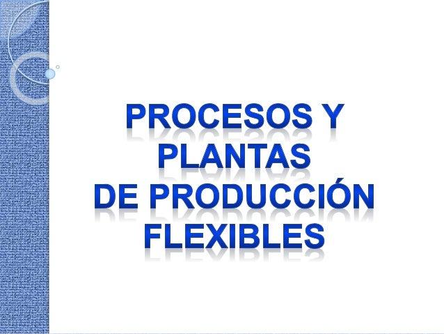 Toda actividad económica desarrollada en la empresa, sometida a un proceso de producción, cuyo objetivo es la obtención de...