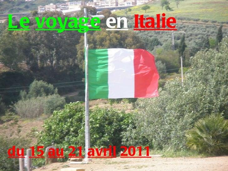 Le   voyage   en   Italie du   15   au   21   avril   2011