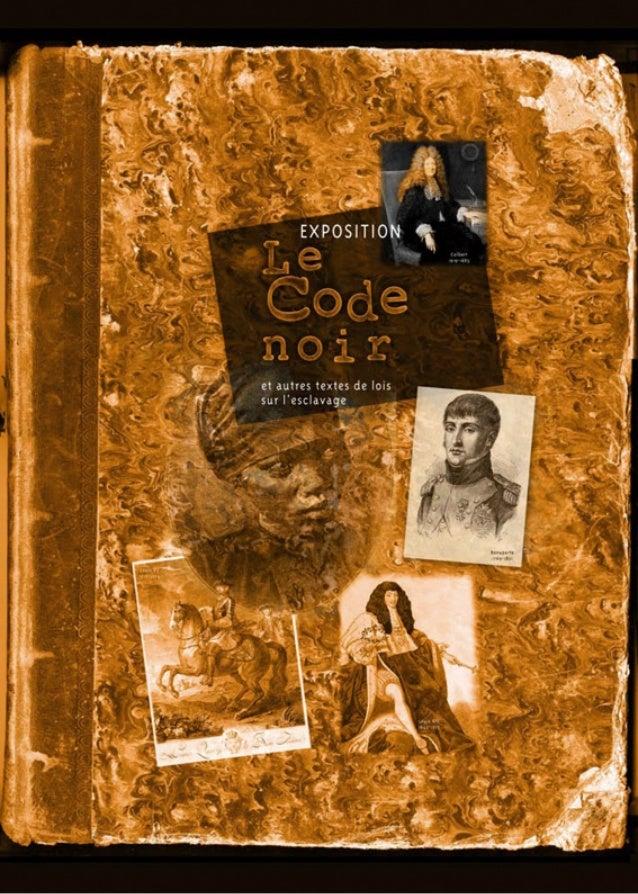 Exposition code noir et autres textes de lois sur l'esclavage