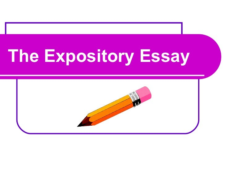 The Expository Essay