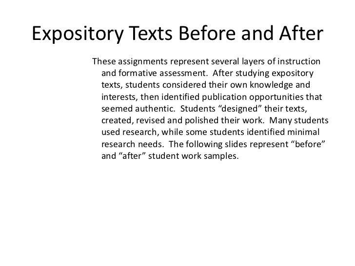 Expository Texts Before and After      These assignments represent several layers of instruction        and formative asse...