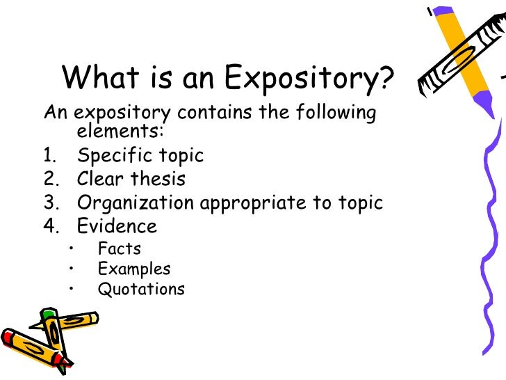 expository essay definition Exposition is explanatory communication, whether in speech or writing so an expository essay is an organized piece of prose which explains a specific topic or set of.