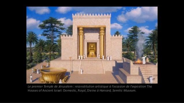 Le premier Temple de Jérusalem : reconstitution artistique à l'occasion de l'exposition The Houses of Ancient Israel: Dome...