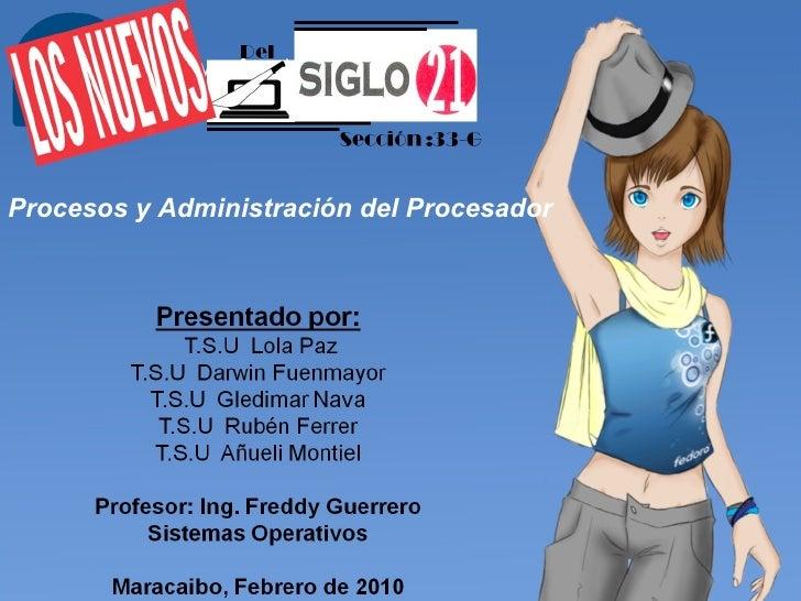 Procesos y Administración del Procesador