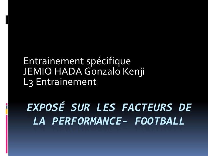 Exposé sur les facteurs de la performance  football(1)