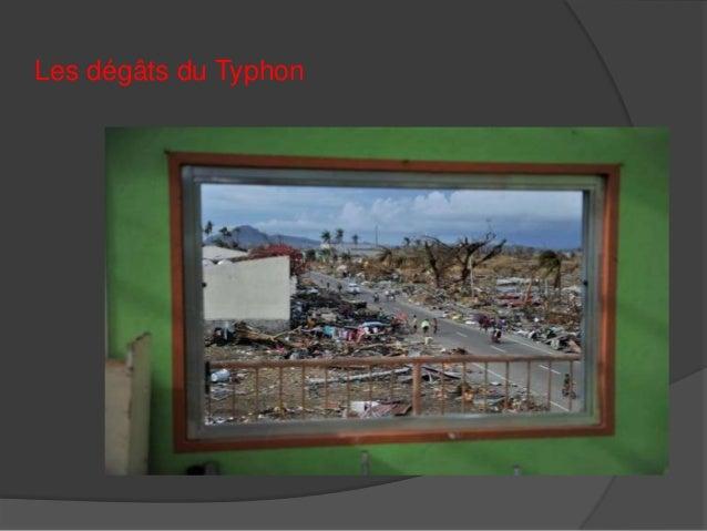 Les dégâts du Typhon