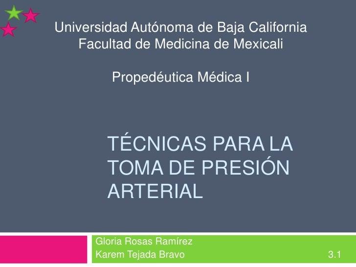 Gloria Rosas Ramírez<br />Karem Tejada Bravo       3.1<br />Universidad Autónoma de Baja California<br />Facultad de M...