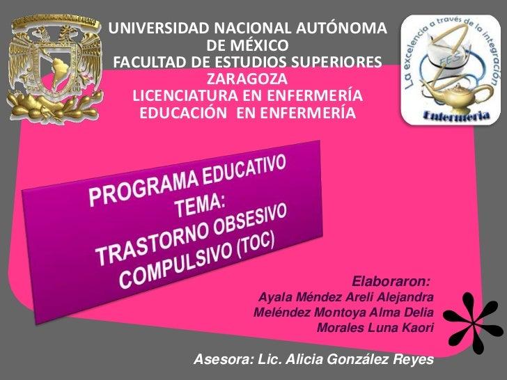 UNIVERSIDAD NACIONAL AUTÓNOMA           DE MÉXICOFACULTAD DE ESTUDIOS SUPERIORES           ZARAGOZA  LICENCIATURA EN ENFER...