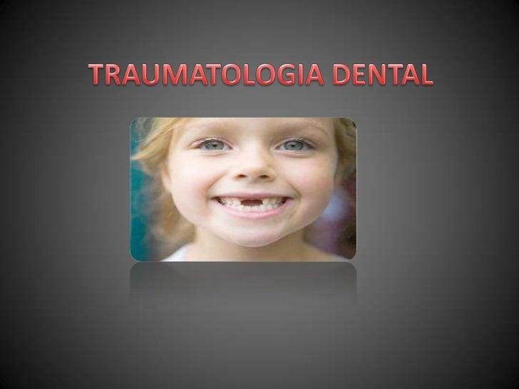 TRAUMATOLOGIA DENTAL<br />