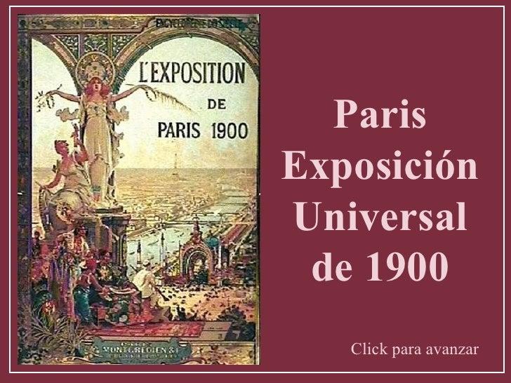 Paris Exposición Universal de 1900 Click para avanzar