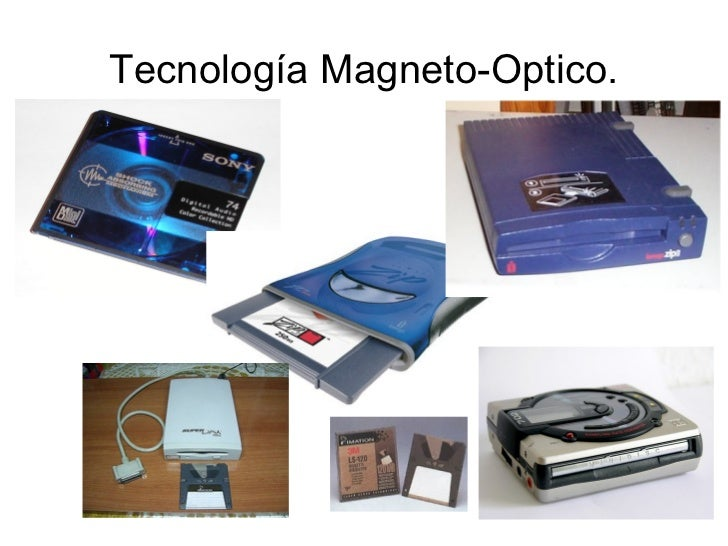 Tecnología Magneto-Optico.