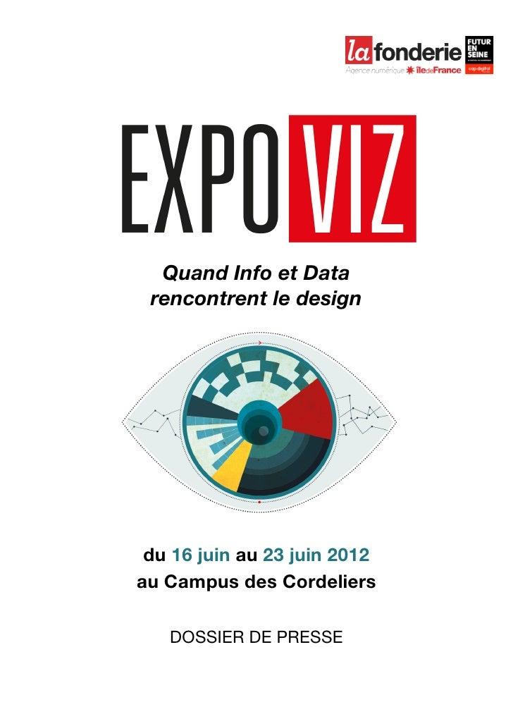 Quand Info et Data        rencontrent le design        du 16 juin au 23 juin 2012       au Campus des Cordeli...