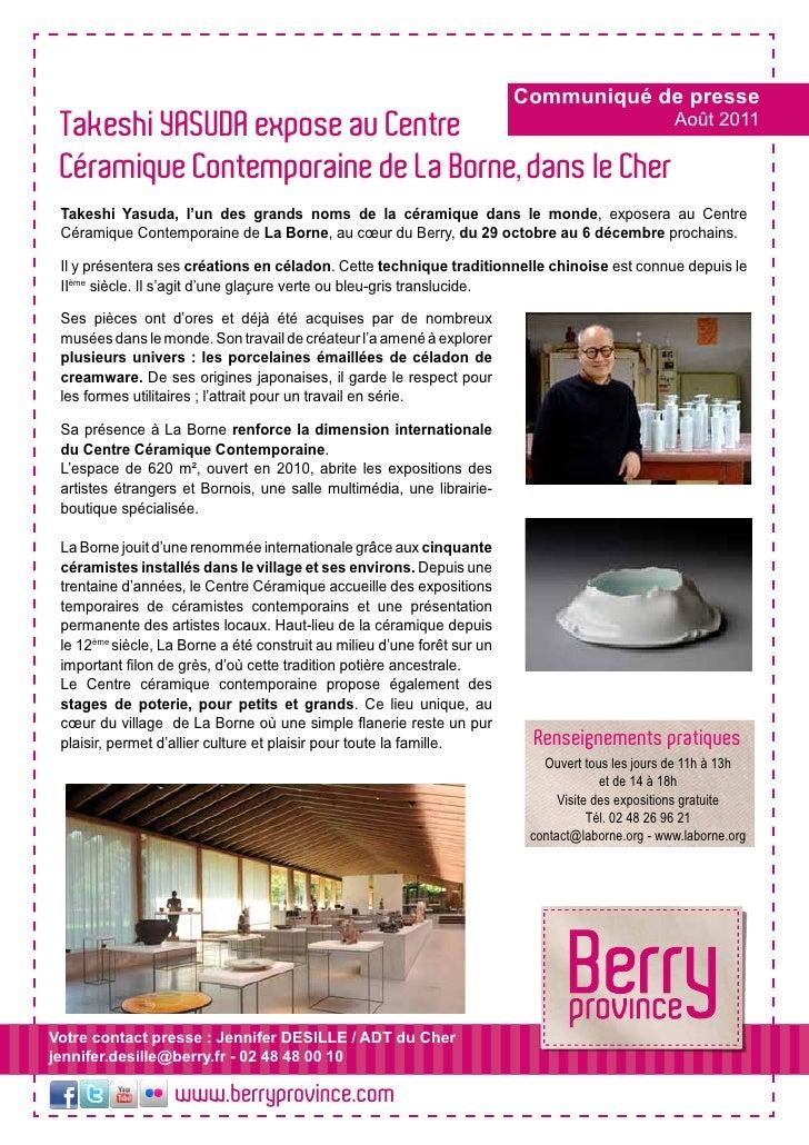 Communiqué de presse Takeshi YASUDA expose au Centre                   Août 2011 Céramique Contemporaine de La Borne, dans...