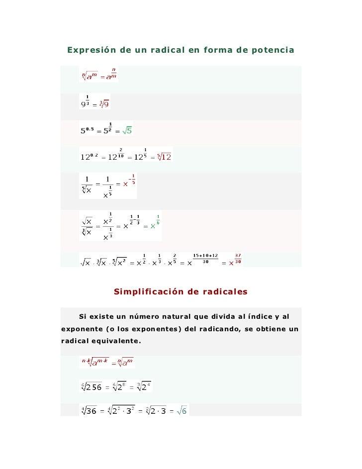 Expresión de un radical en forma de potencia<br />Simplificación de radicales<br />Si existe un número natural que divida ...