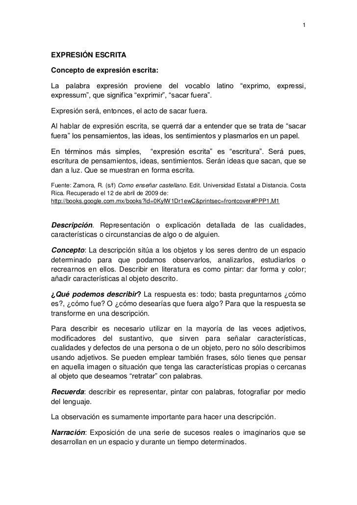"1     EXPRESIÓN ESCRITA  Concepto de expresión escrita:  La palabra expresión proviene del vocablo latino ""exprimo, expres..."