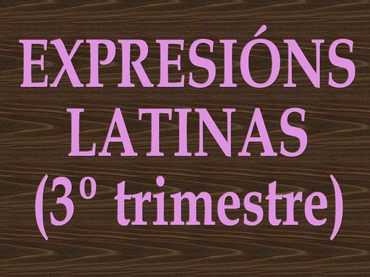 EXPRESIÓNS LATINAS (3º trimestre)