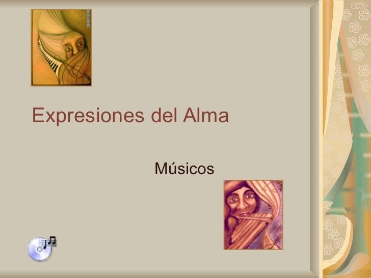 Expresiones del Alma Músicos