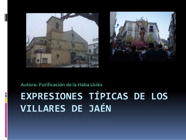 Expresiones t picas de los villares de ja n - Los villares jaen ...