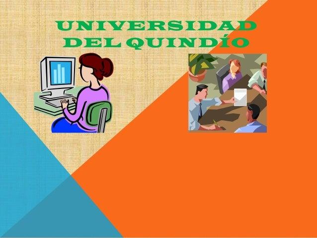 UNIVERSIDADDEL QUINDÍO