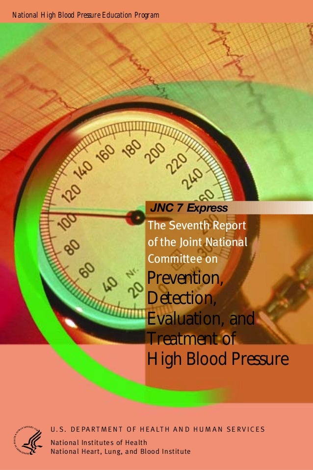 National High Blood Pressure Education Program Prevention, Detection, Evaluation, and Treatment of High Blood Pressure The...