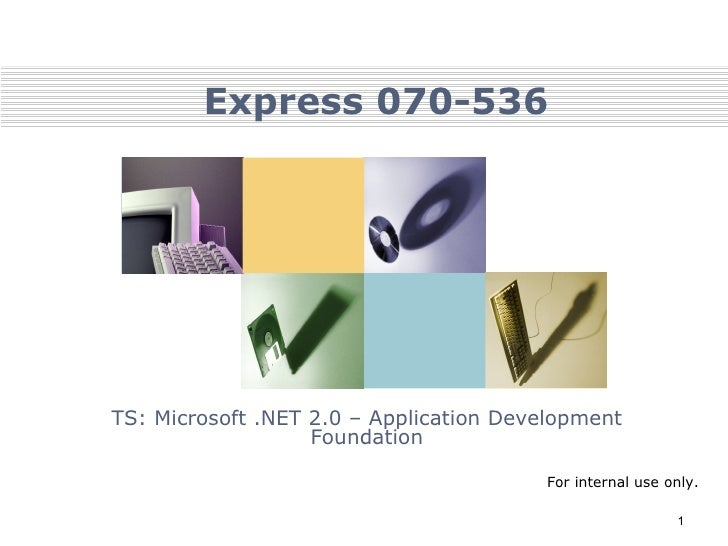 Express 070-536 TS: Microsoft .NET 2.0 – Application Development Foundation