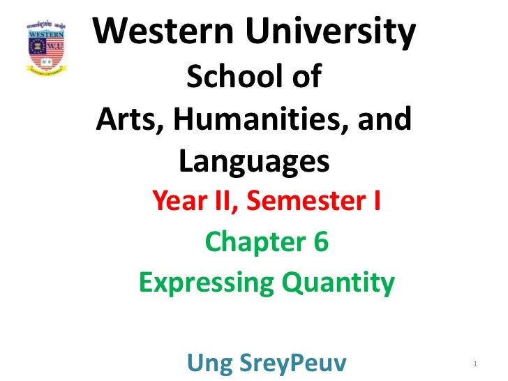 Western University       School ofArts, Humanities, and      Languages   Year II, Semester I       Chapter 6  Expressing Q...