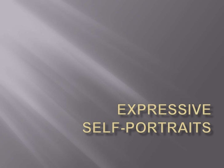 Expressive Self-portraits<br />