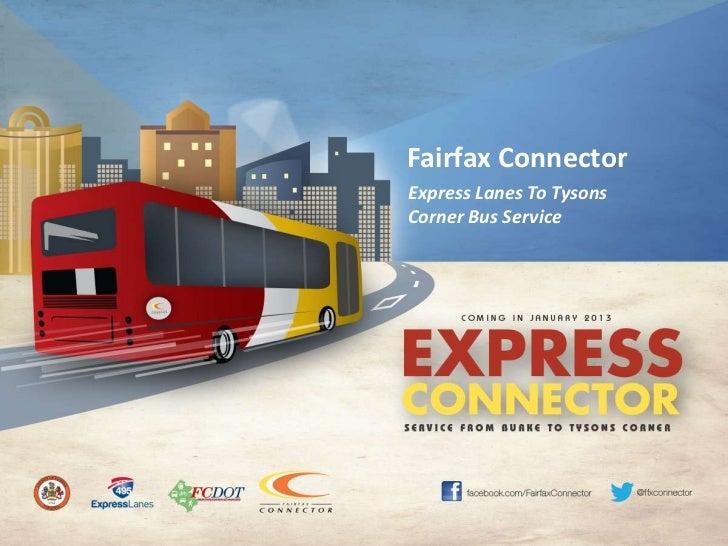 Fairfax ConnectorExpress Lanes To TysonsCorner Bus Service