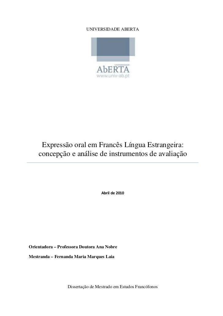 UNIVERSIDADE ABERTA     Expressão oral em Francês Língua Estrangeira:    concepção e análise de instrumentos de avaliaçãoO...