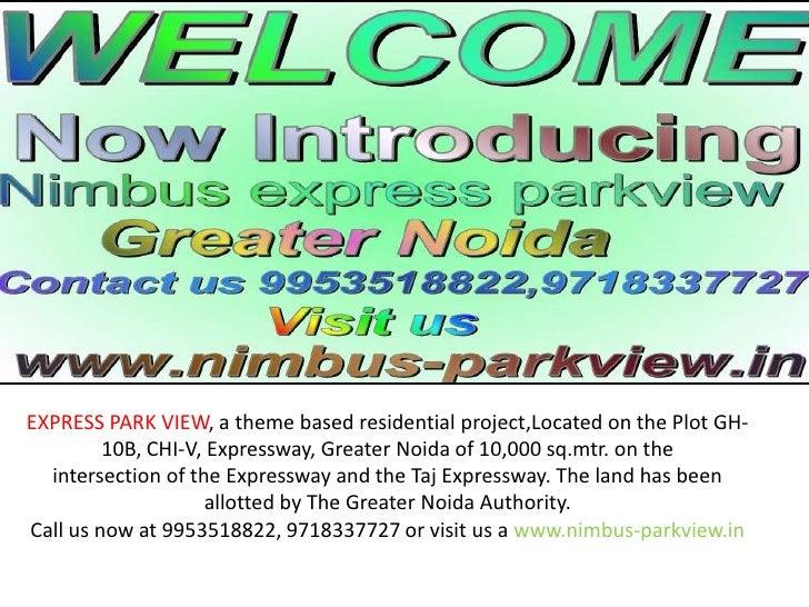 Nimbus express parkview @ 9953518822, 9718337727,Greater Noida