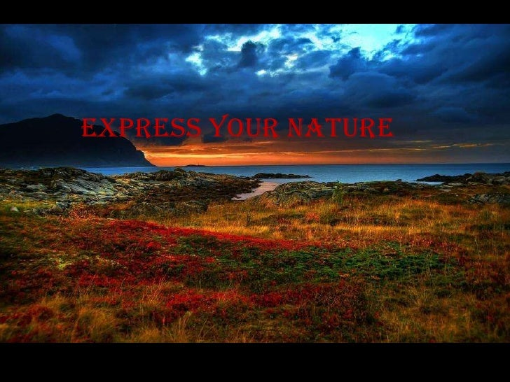 Express your nature