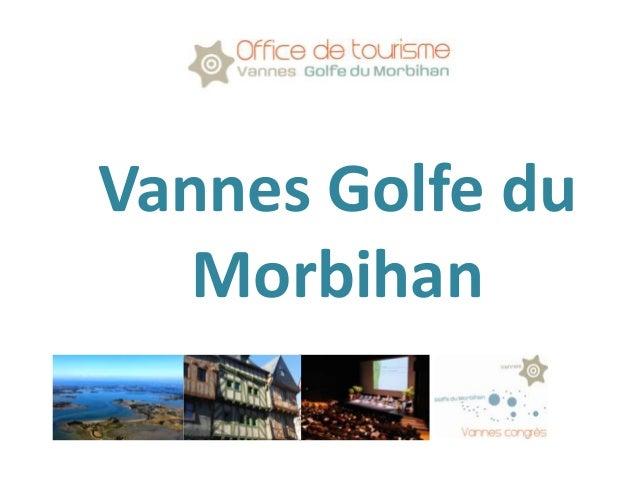 Vannes Golfe du Morbihan