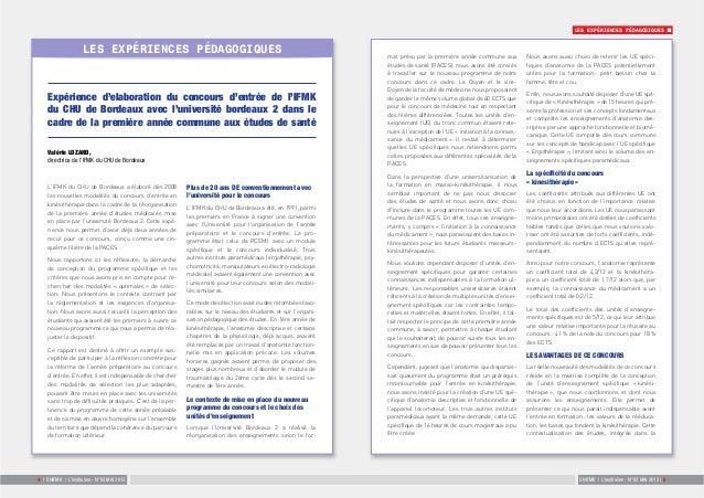 LES EXPÉRIENCES PÉDAGOGIQUES  Expérience d'elaboration du concours d'entrée de l'IFMK  du CHU de Bordeaux avec l'universit...
