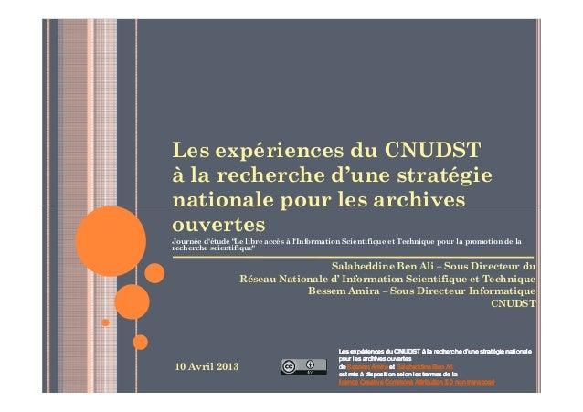 """Les expériences du CNUDSTà la recherche d'une stratégienationale pour les archivesouvertesJournée détude """"Le libre accès à..."""