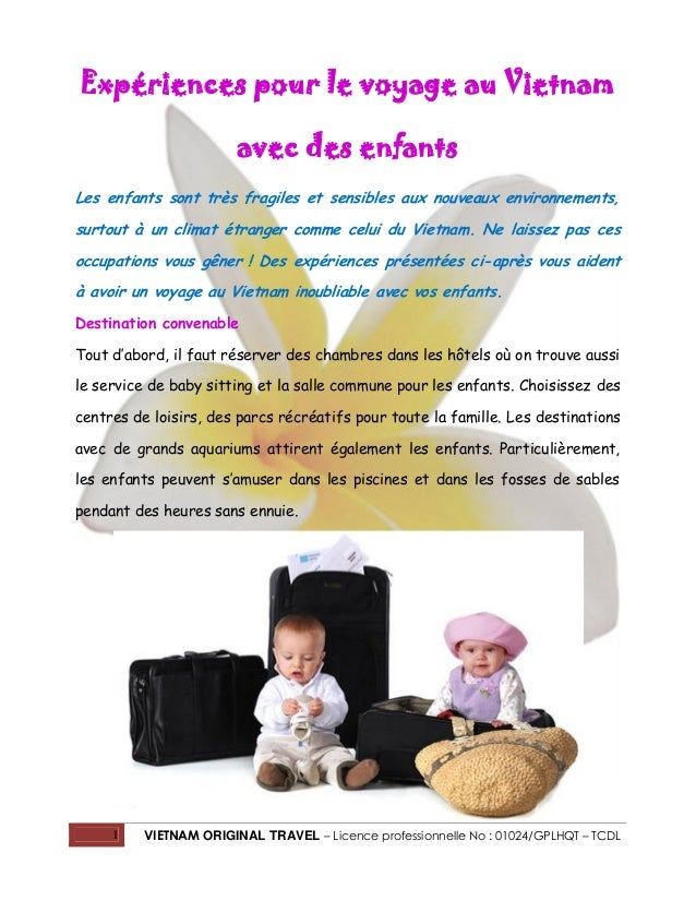 Expériences pour le voyage au Vietnam avec des enfants Les enfants sont très fragiles et sensibles aux nouveaux environnem...