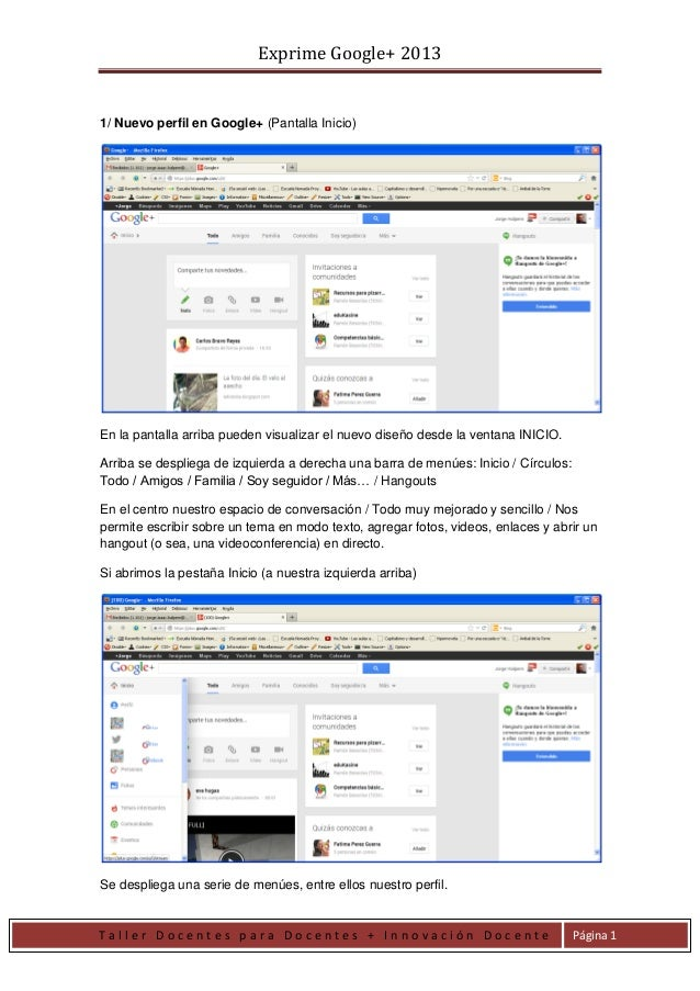 Exprime Google+ 2013 T a l l e r D o c e n t e s p a r a D o c e n t e s + I n n o v a c i ó n D o c e n t e Página 1 1/ N...