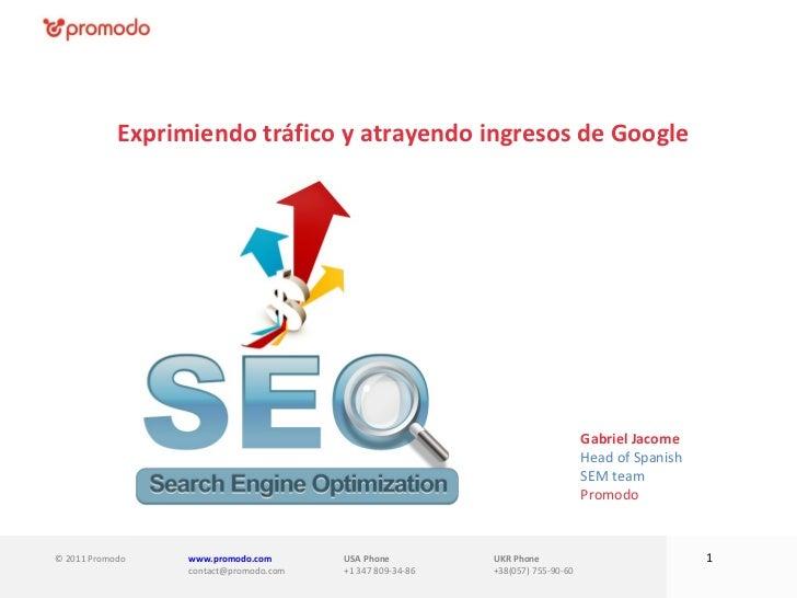 Exprimiendo tráfico y atrayendo ingresos de Google