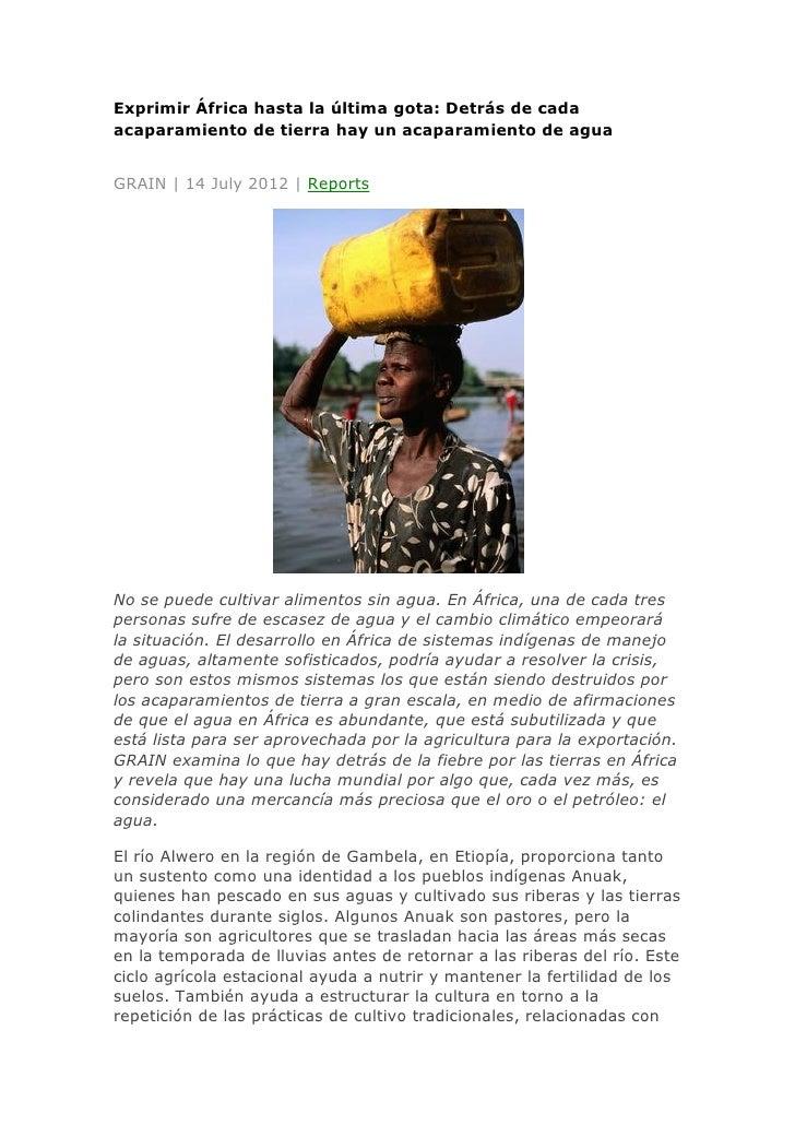 Exprimir África hasta la última gota: Detrás de cadaacaparamiento de tierra hay un acaparamiento de aguaGRAIN | 14 July 20...