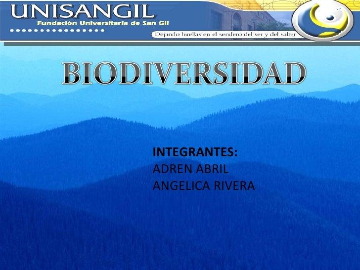 INTEGRANTES: ADREN ABRIL ANGELICA RIVERA
